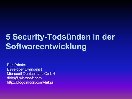 5 Security-Todsünden in der Softwareentwicklung