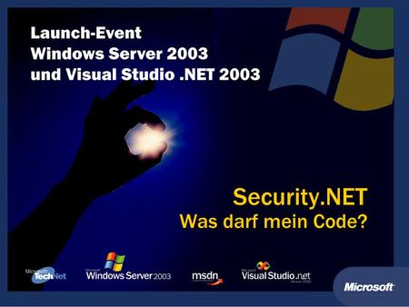 Security.NET Was darf mein Code?. Security.NET Was darf mein Code? DEV-3 Michael Willers