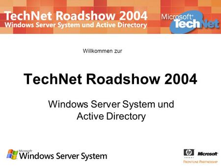 <Vortragstitel> Windows Server System und Active Directory