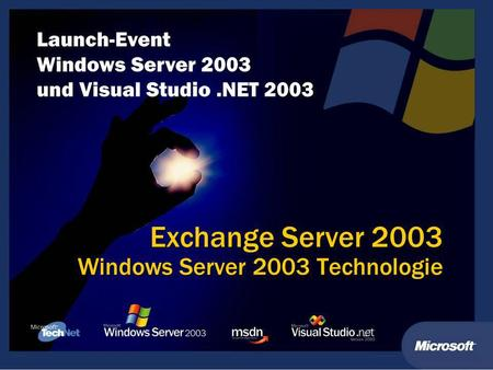 Exchange Server 2003 Windows Server 2003 Technologie.
