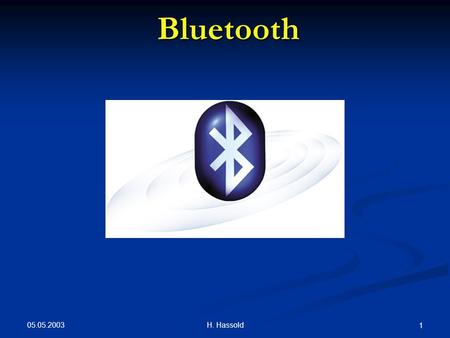 Bluetooth 05.05.2003 H. Hassold.