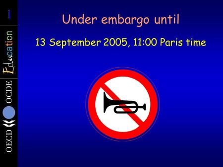 Under embargo until 13 September 2005, 11:00 Paris time.
