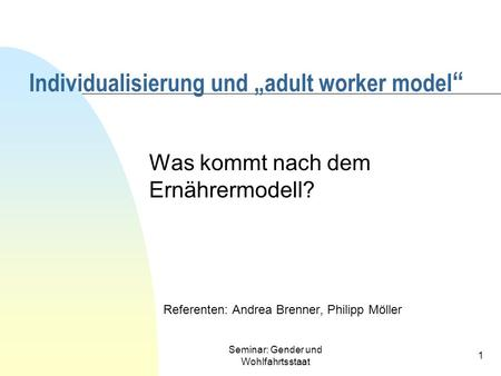"Individualisierung und ""adult worker model"""