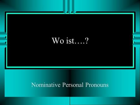 Nominative Personal Pronouns