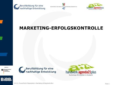 S4-C1: PowerPoint-Präsentation »Marketing-Erfolgskontrolle« Folie 1 MARKETING-ERFOLGSKONTROLLE.