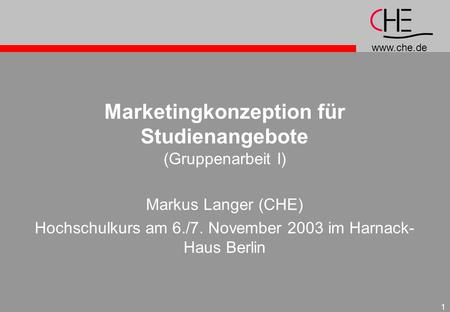 Marketingkonzeption für Studienangebote (Gruppenarbeit I)
