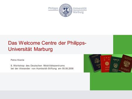 Das Welcome Centre der Philipps-Universität Marburg