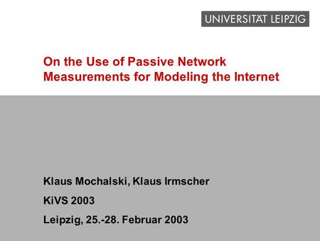 On the Use of Passive Network Measurements for Modeling the Internet