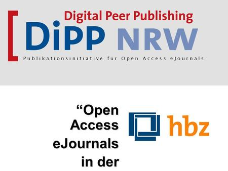 """Open Access eJournals in der Praxis"""