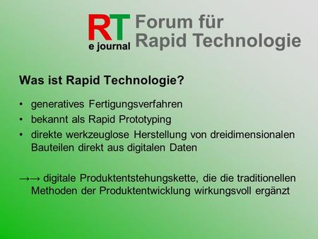 Was ist Rapid Technologie?