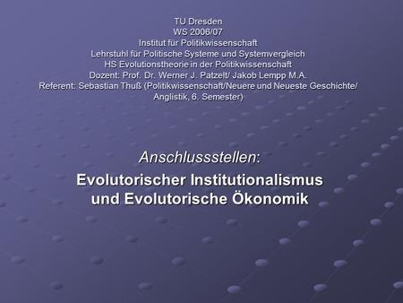 Evolutorischer Institutionalismus und Evolutorische Ökonomik