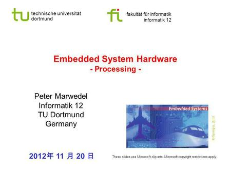 Embedded System Hardware - Processing -