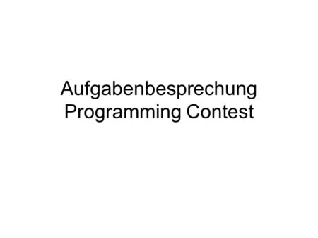 Aufgabenbesprechung Programming Contest. Order 7 Bo Pat Jean Kevin Claude William Marybeth 6 Jim Ben Zoe Joey Frederick Annabelle 0 SET 1 Bo Jean Claude.