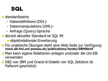 SQL standardisierte Datendefinitions (DDL)- Datenmanipulations (DML)-