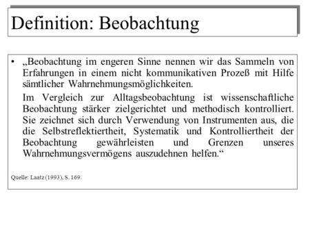 Definition: Beobachtung