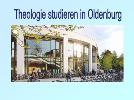 Theologie studieren in Oldenburg