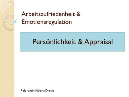 Arbeitszufriedenheit & Emotionsregulation