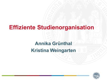 Effiziente Studienorganisation