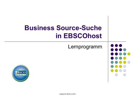 Support.ebsco.com Business Source-Suche in EBSCOhost Lernprogramm.