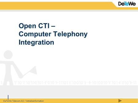 Open CTI – Computer Telephony Integration