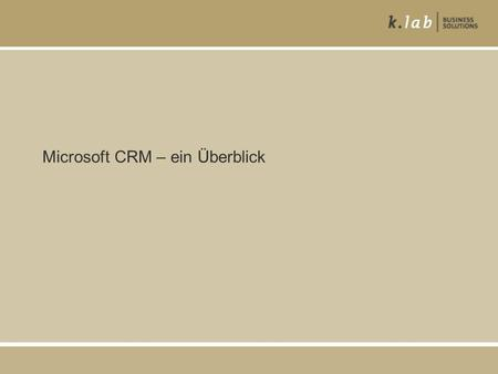 Microsoft CRM – ein Überblick. 2 ms business solutions CRM – integriertes Kundenmanagement Integrierte Partner Support Marketing Service Vertrieb CRM.