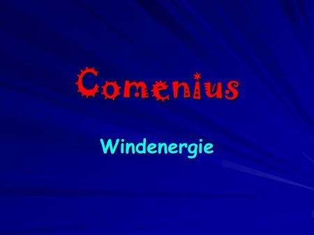 Comenius Windenergie.