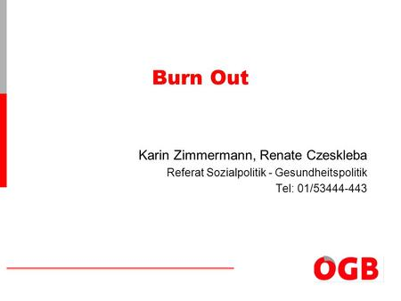 Burn Out Karin Zimmermann, Renate Czeskleba
