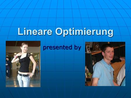 Lineare Optimierung presented by.