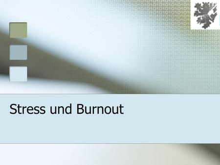 Stress und Burnout. 12. Januar 2014 Gliederung Stress Burnout Burnouttest Coping.