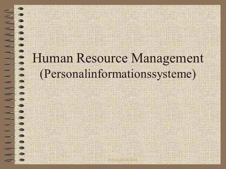 Reinhard Rößler Human Resource Management (Personalinformationssysteme)