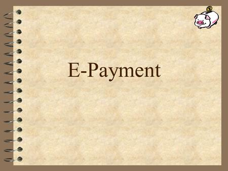 E-Payment.