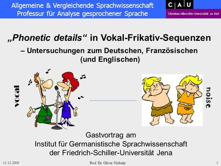 "noise ""Phonetic details"" in Vokal-Frikativ-Sequenzen"