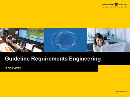 IT SERVICES IT SERVICES, Guideline Requirements Engineering.