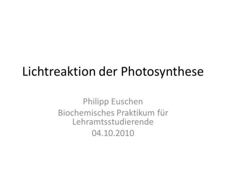 Lichtreaktion der Photosynthese