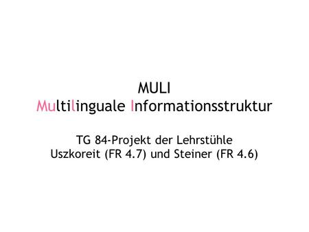 MULI Multilinguale Informationsstruktur