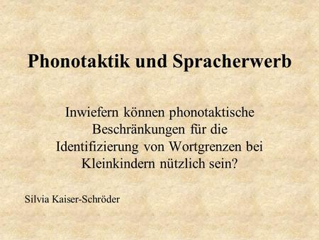 Phonotaktik und Spracherwerb