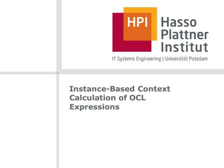 Instance-Based Context Calculation of OCL Expressions.