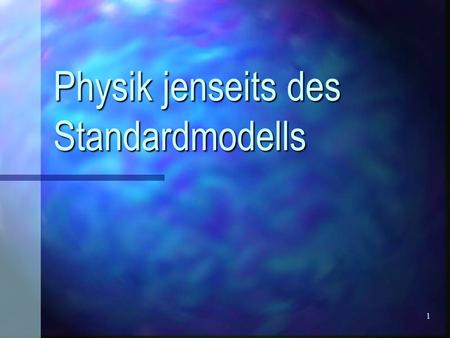 1 Physik jenseits des Standardmodells. 2 Inhalt Wiederholung/Probleme des Standardmodells Wiederholung/Probleme des Standardmodells Grand Unified Theories.