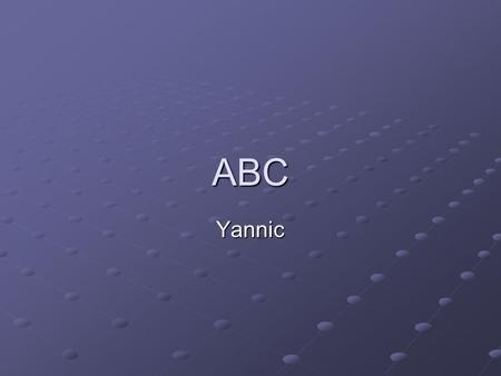ABC Yannic. A Ameise Ameise Abend Abend Ampel Ampel.