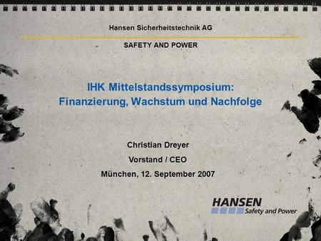 Hansen Sicherheitstechnik AG SAFETY AND POWER