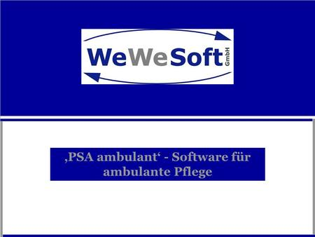 'PSA ambulant' - Software für ambulante Pflege
