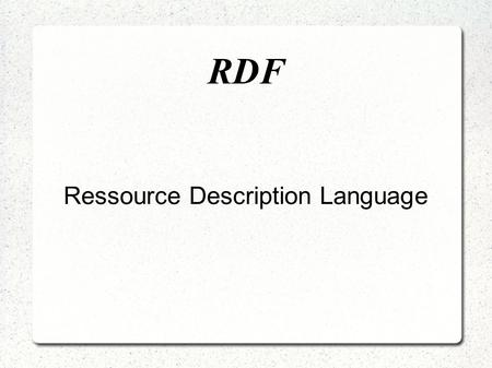 Ressource Description Language
