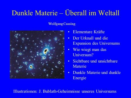 Dunkle Materie – Überall im Weltall