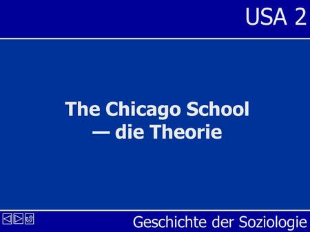 The Chicago School — die Theorie