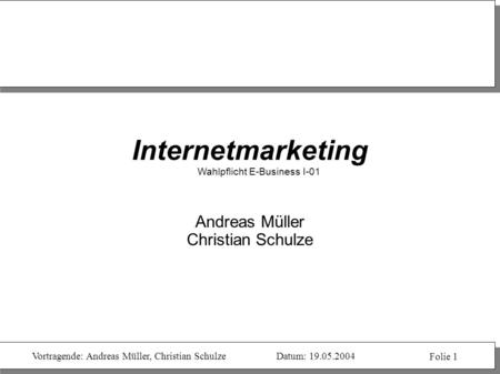 Internetmarketing Wahlpflicht E-Business I-01