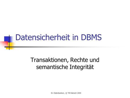 Datensicherheit in DBMS