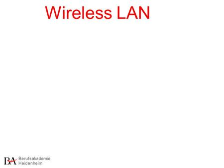 Wireless LAN.