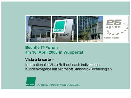 Bechtle IT-Forum am 16. April 2008 in Wuppertal