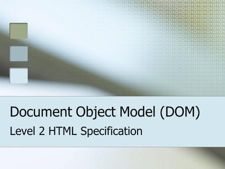 Document Object Model (DOM) Level 2 HTML Specification.