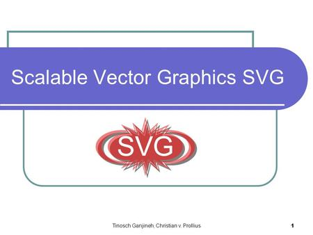 Tinosch Ganjineh, Christian v. Prollius 1 Scalable Vector Graphics SVG.